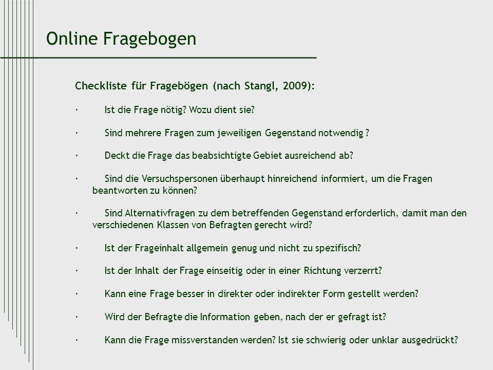 Online Fragebogen Checkliste für Fragebögen (nach Stangl, 2009):
