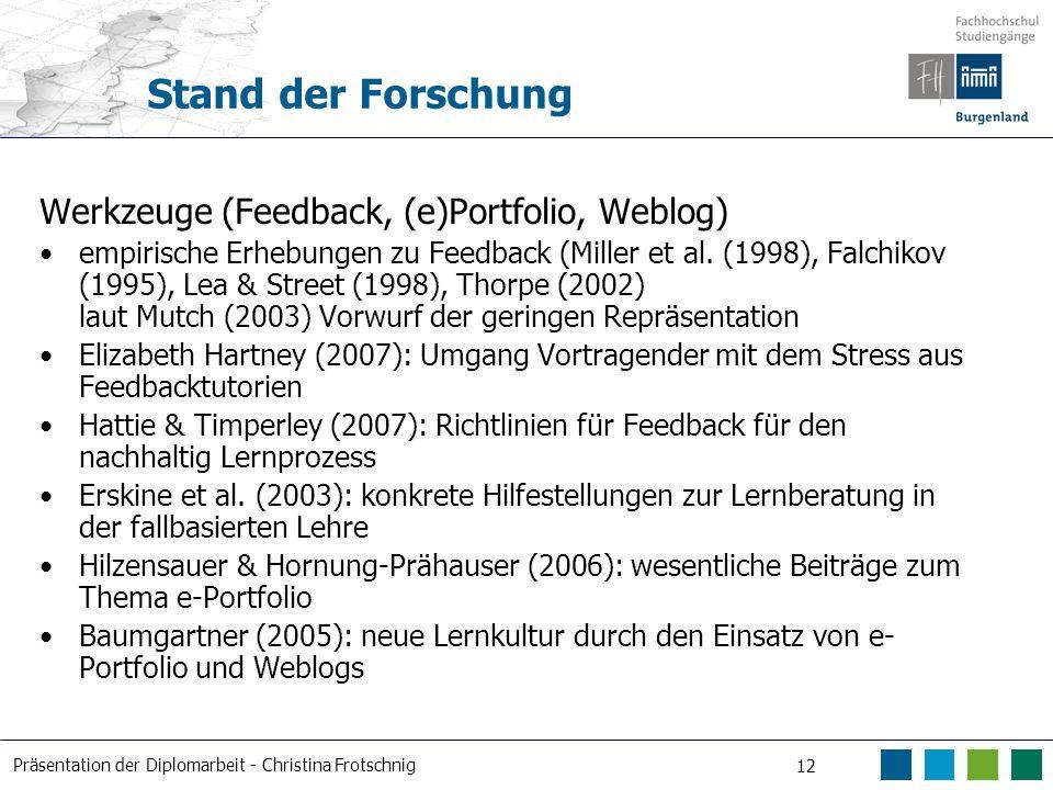 Stand der Forschung Werkzeuge (Feedback, (e)Portfolio, Weblog)