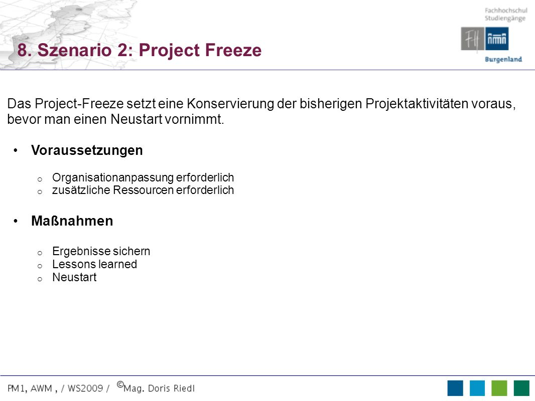 8. Szenario 2: Project Freeze