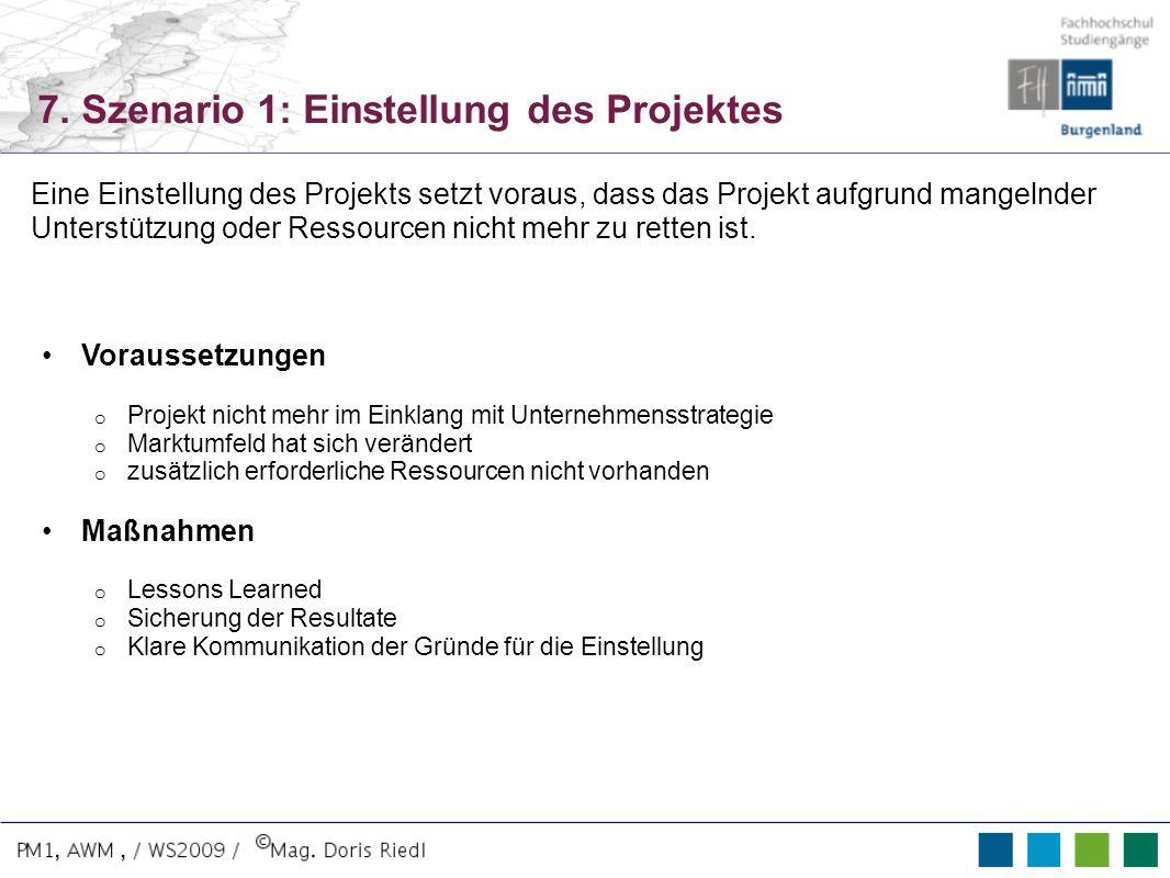 7. Szenario 1: Einstellung des Projektes