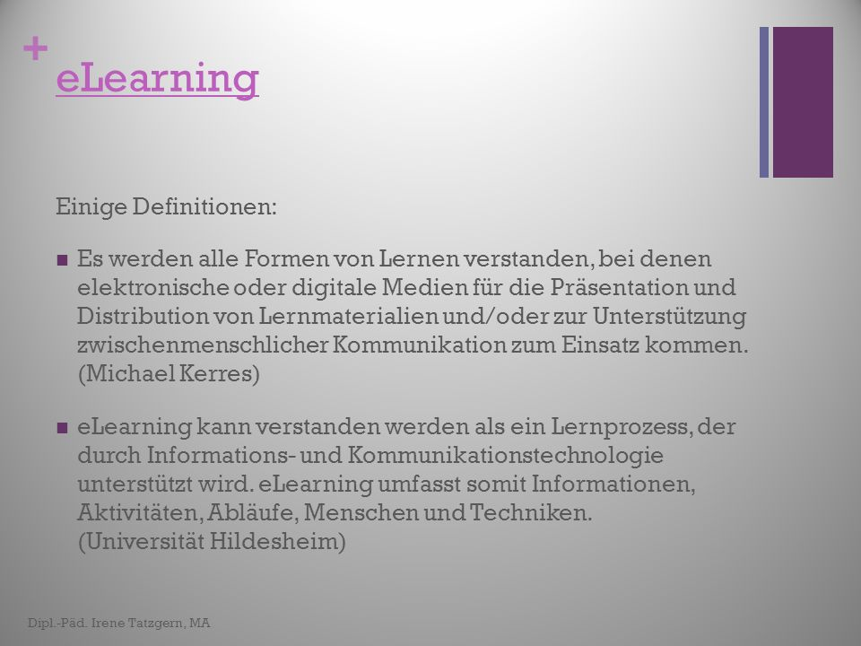 eLearning Einige Definitionen: