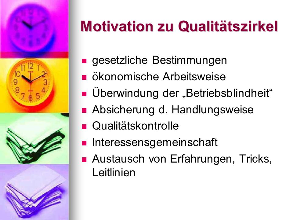 Motivation zu Qualitätszirkel