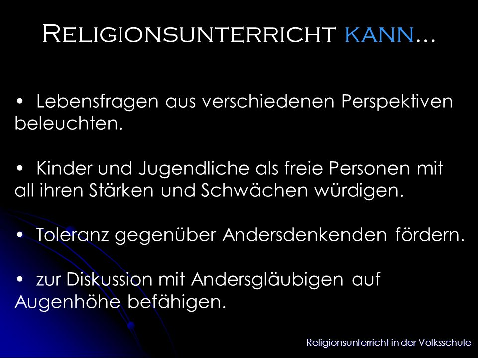 Religionsunterricht kann…