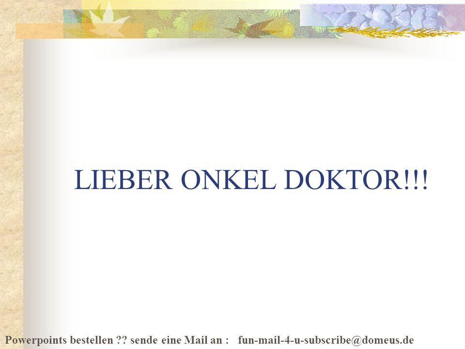 Download von PPSFun.de LIEBER ONKEL DOKTOR!!!
