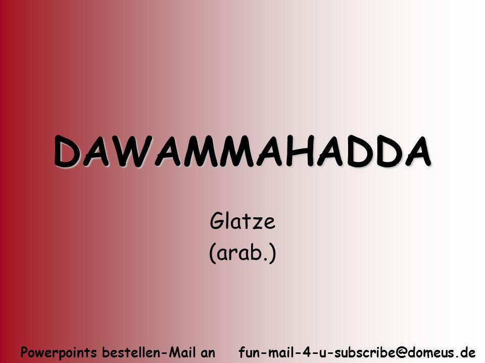 DAWAMMAHADDA Glatze (arab.)