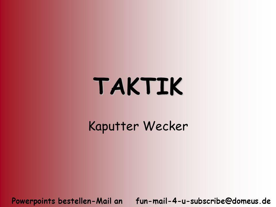 TAKTIK Kaputter Wecker