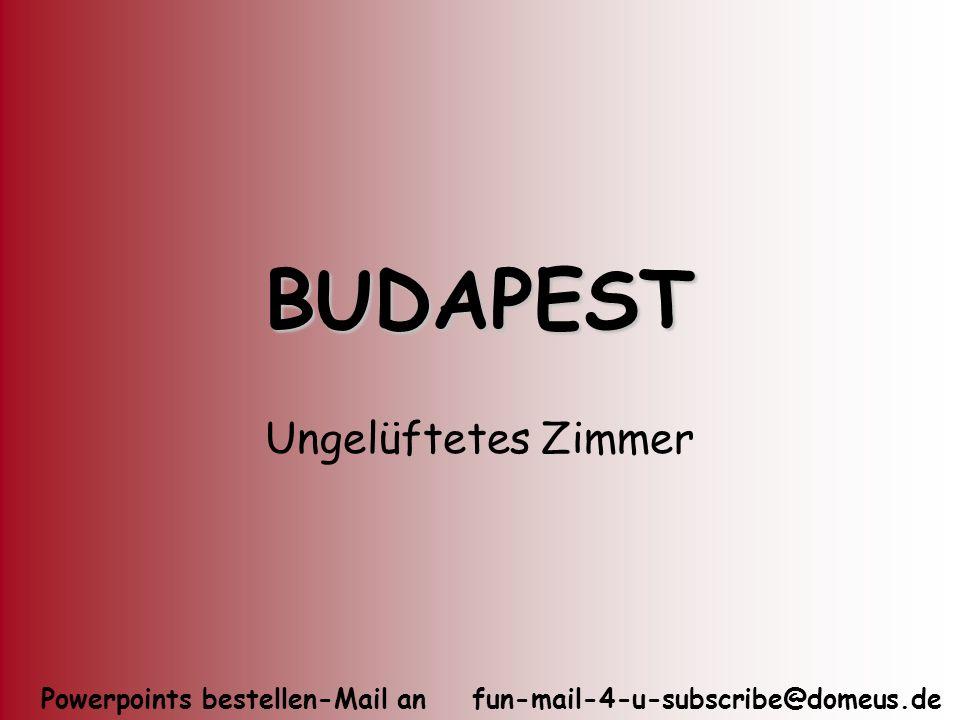 BUDAPEST Ungelüftetes Zimmer