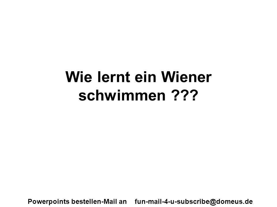 Wie lernt ein Wiener schwimmen