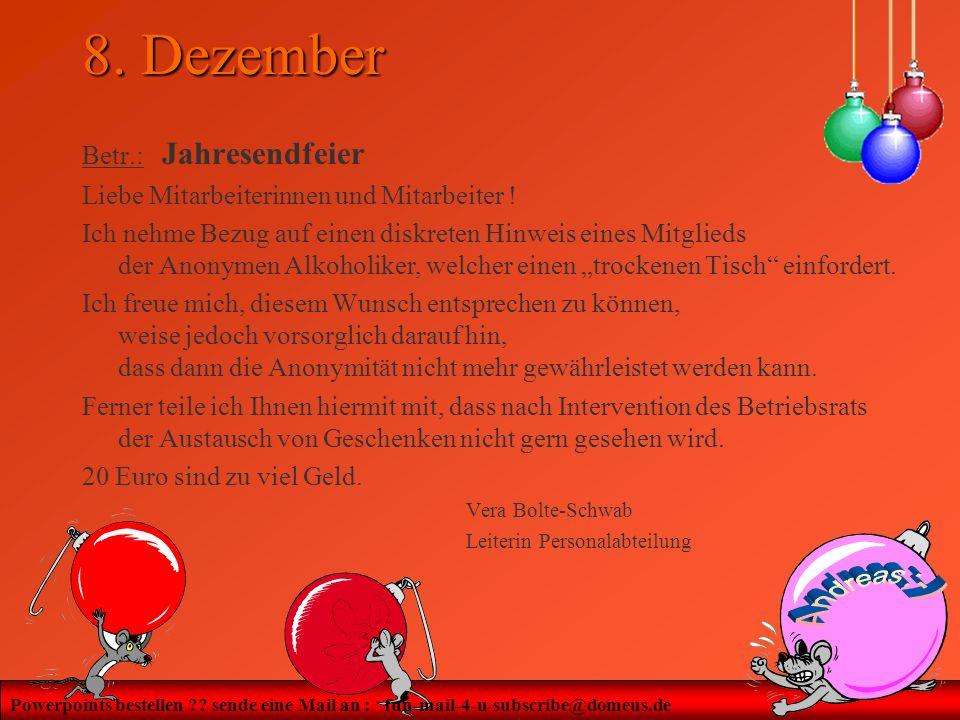 8. Dezember Betr.: Jahresendfeier