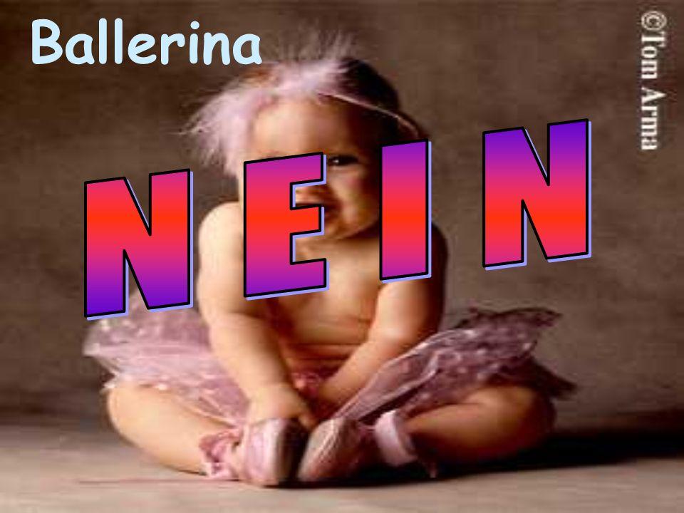 Ballerina N E I N
