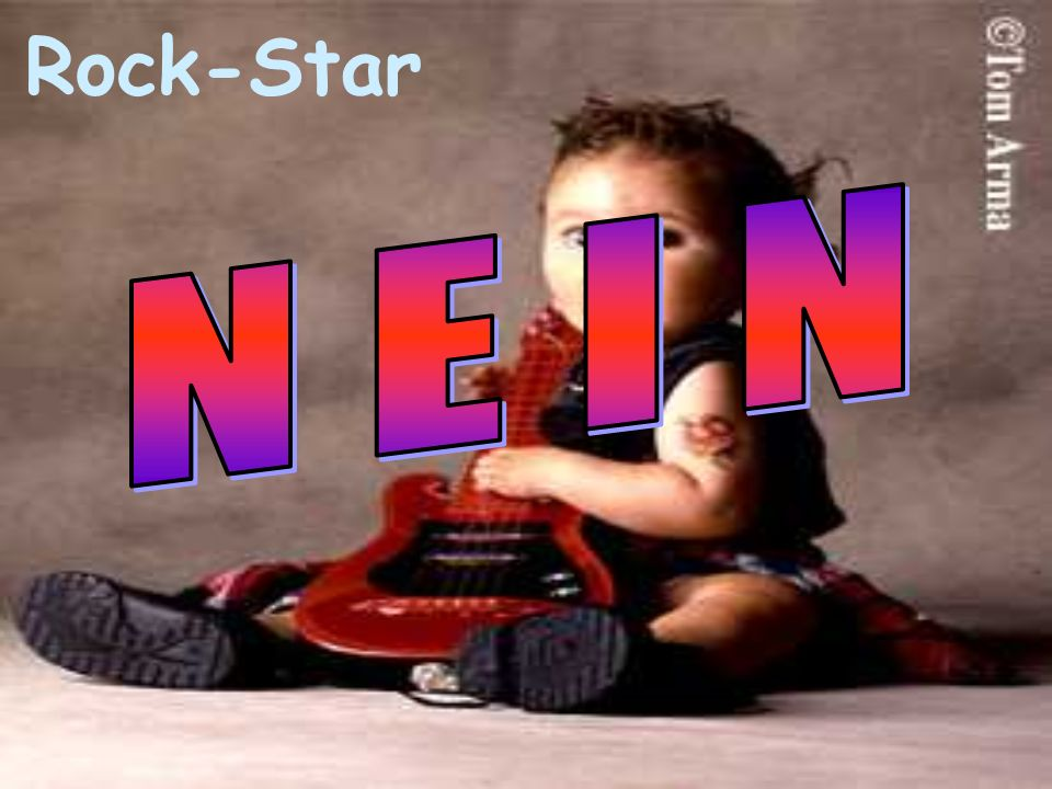 Rock-Star N E I N