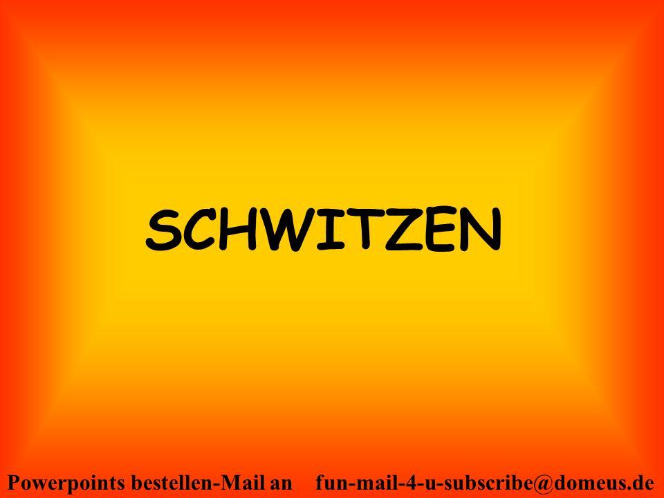 SCHWITZEN