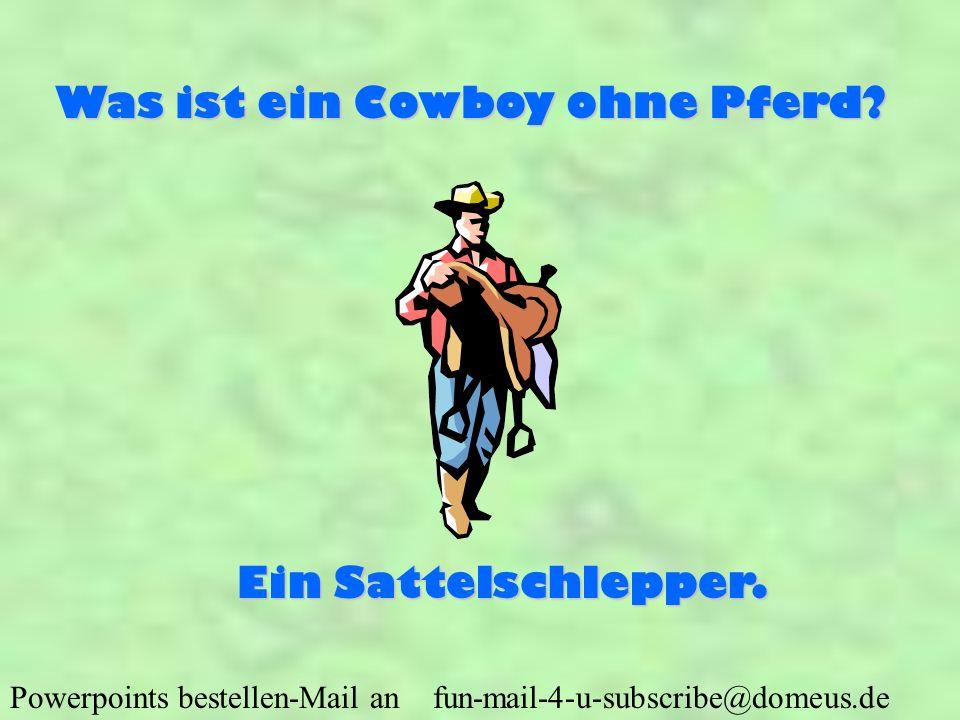 Was ist ein Cowboy ohne Pferd