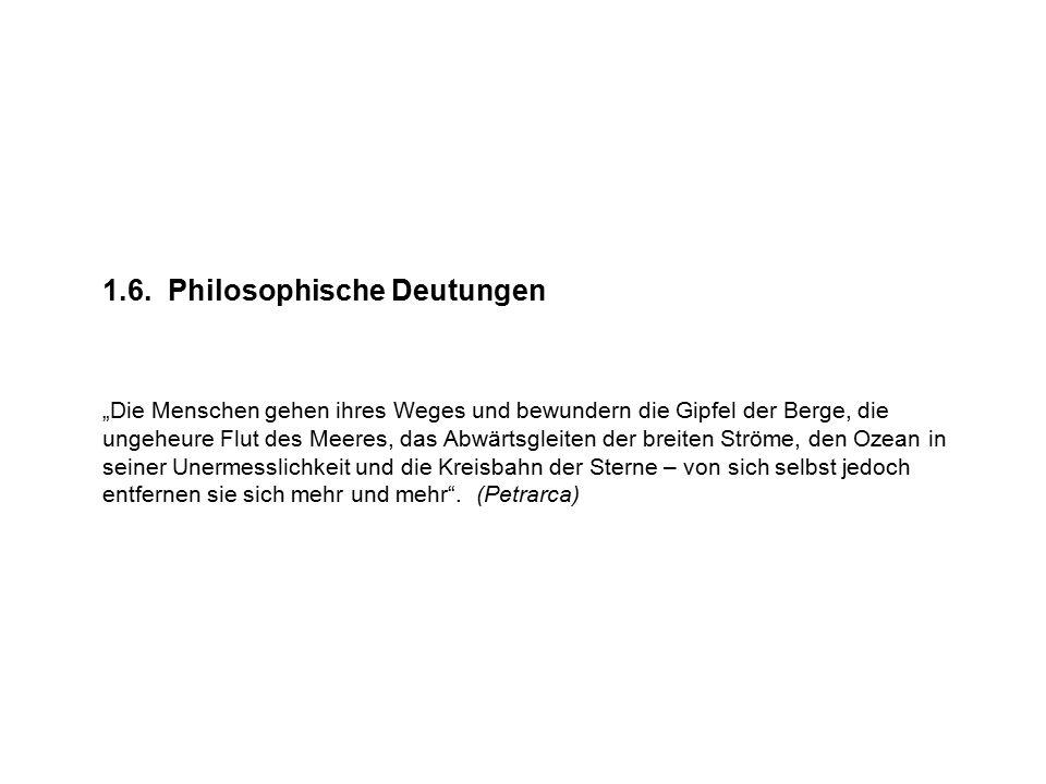1.6. Philosophische Deutungen