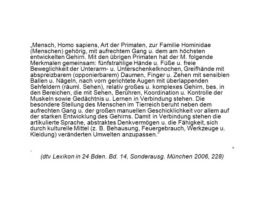 (dtv Lexikon in 24 Bden. Bd. 14, Sonderausg. München 2006, 228)