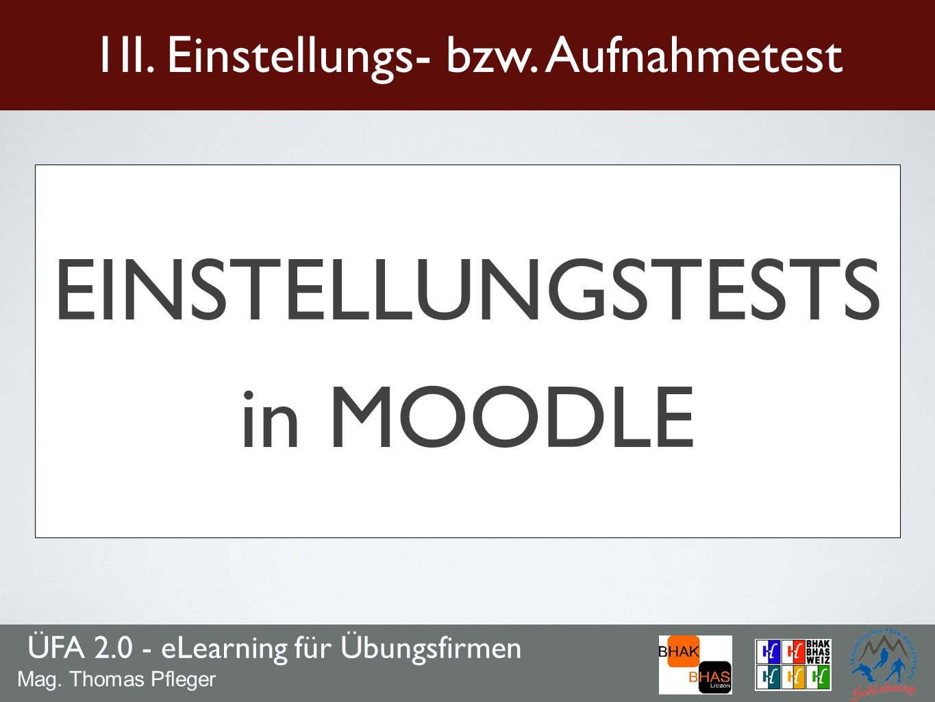 EINSTELLUNGSTESTS in MOODLE