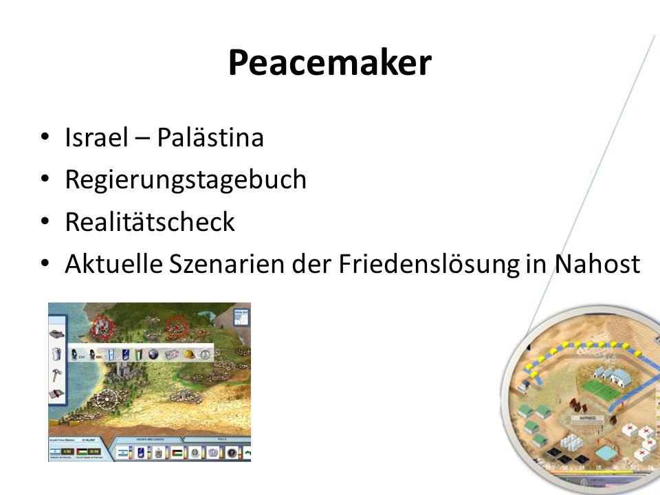 Peacemaker Israel – Palästina Regierungstagebuch Realitätscheck