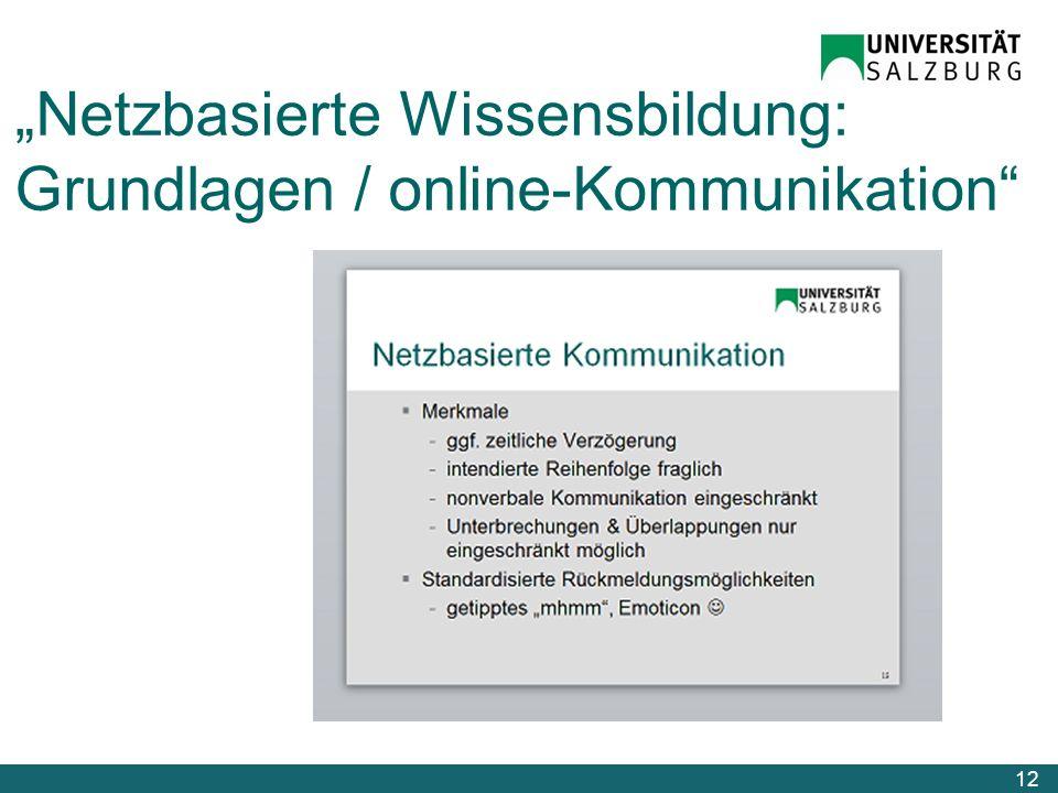 """""""Netzbasierte Wissensbildung: Grundlagen / online-Kommunikation"""