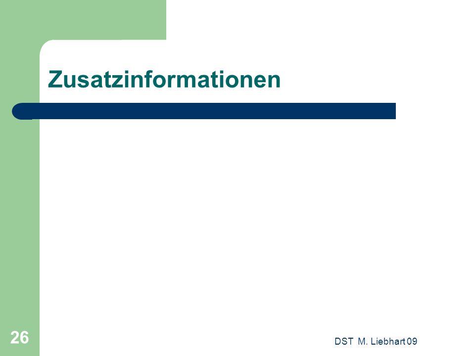 Zusatzinformationen DST M. Liebhart 09
