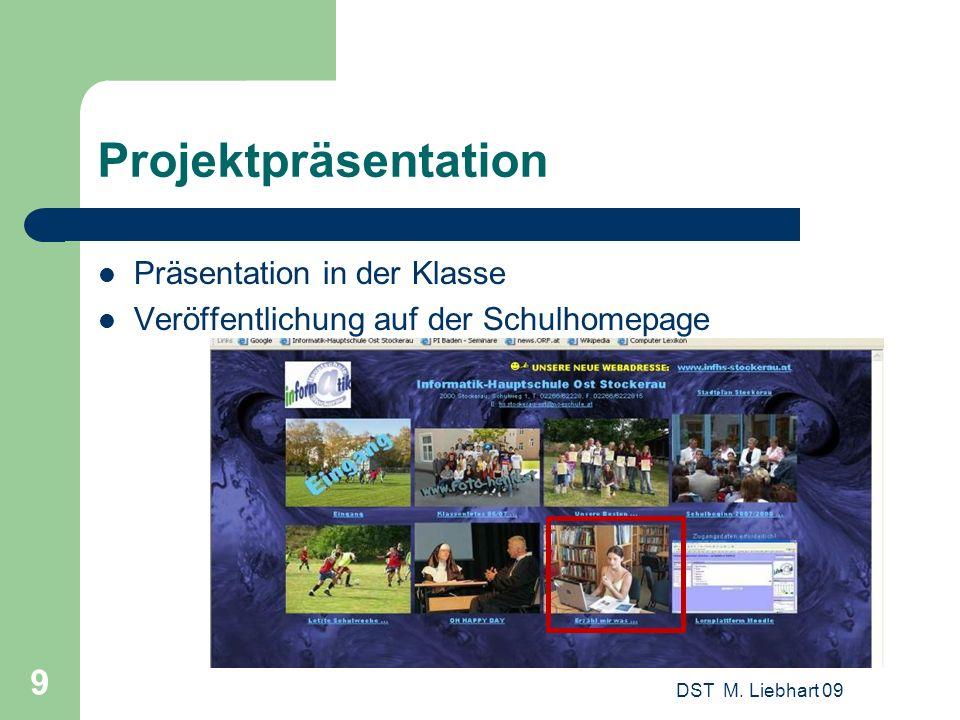 Projektpräsentation Präsentation in der Klasse
