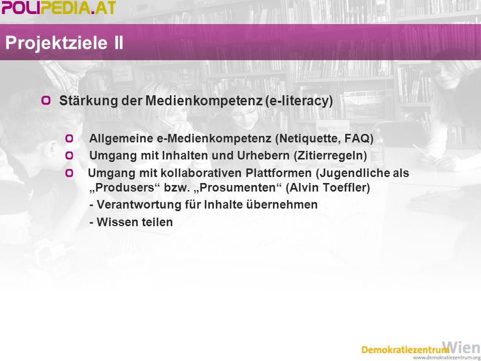 Projektziele II Stärkung der Medienkompetenz (e-literacy)