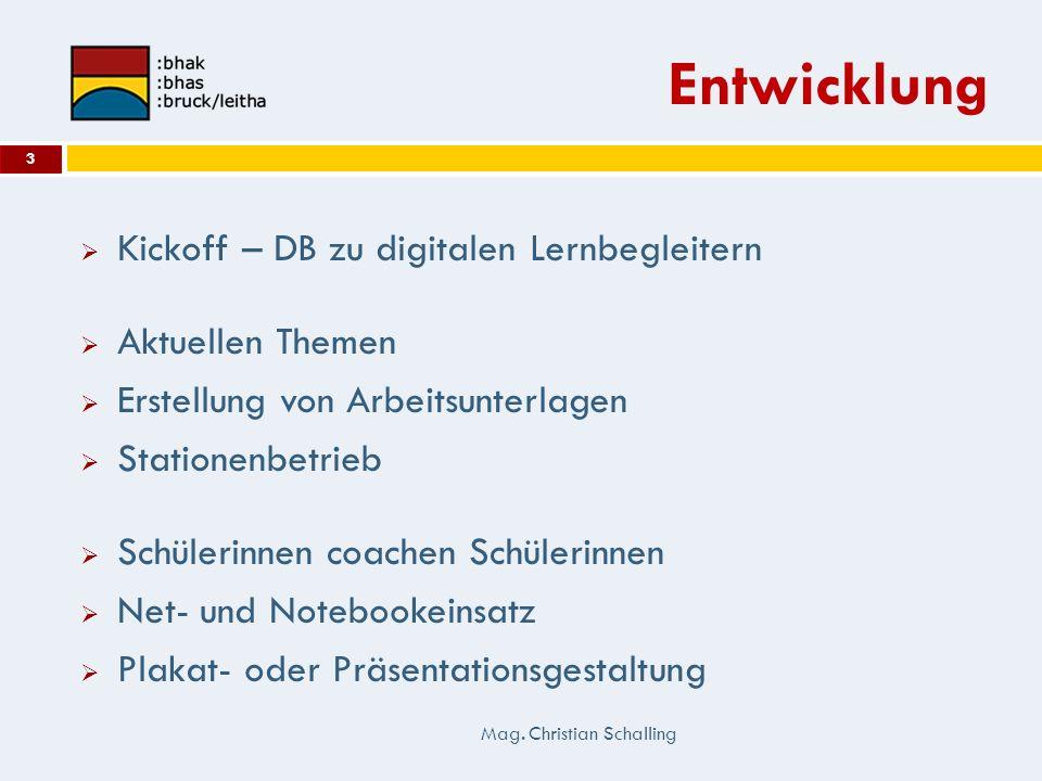 Entwicklung Kickoff – DB zu digitalen Lernbegleitern Aktuellen Themen