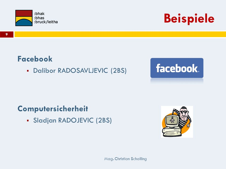 Beispiele Facebook Computersicherheit Dalibor RADOSAVLJEVIC (2BS)