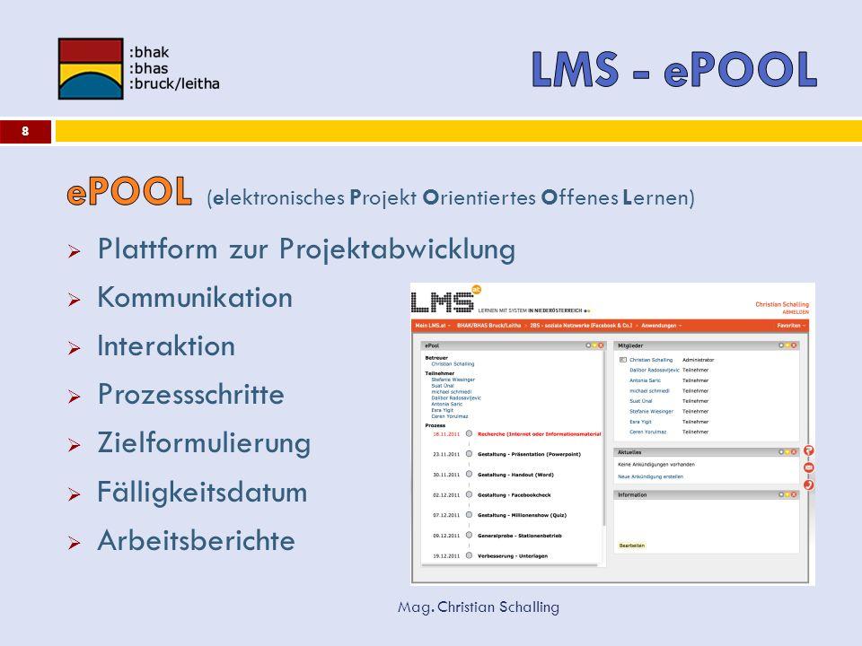 LMS - ePOOL ePOOL (elektronisches Projekt Orientiertes Offenes Lernen)