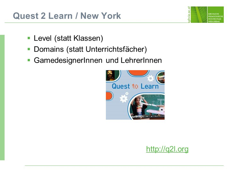 Quest 2 Learn / New York Level (statt Klassen)