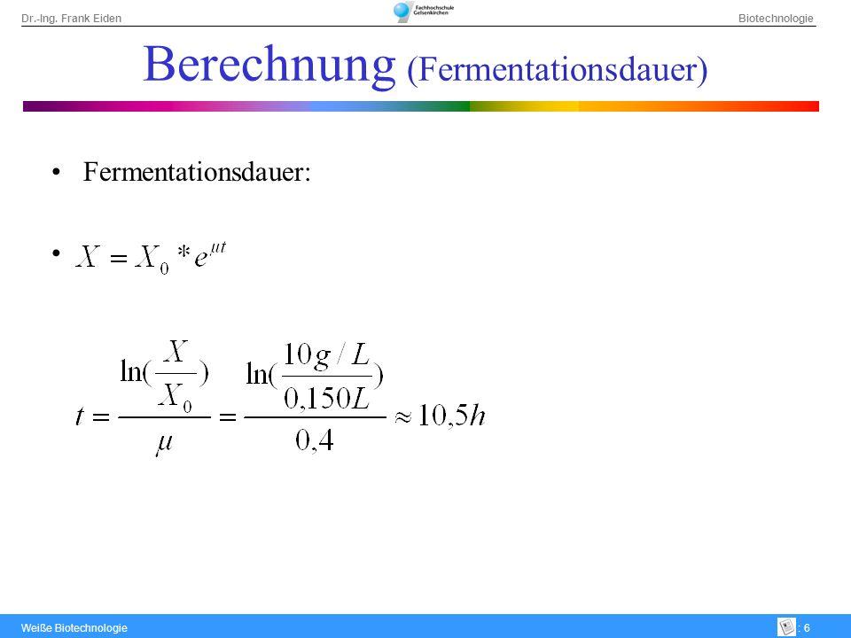 Berechnung (Fermentationsdauer)