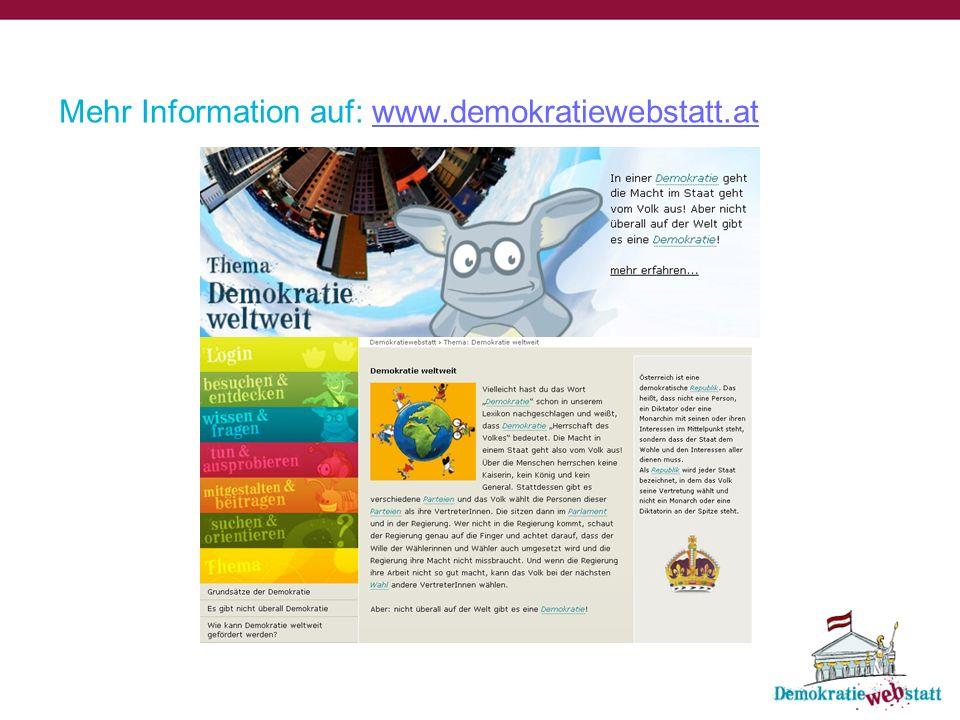 Mehr Information auf: www.demokratiewebstatt.at