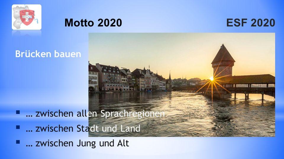 Motto 2020 Brücken bauen … zwischen allen Sprachregionen