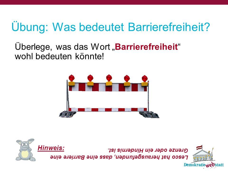 Übung: Was bedeutet Barrierefreiheit