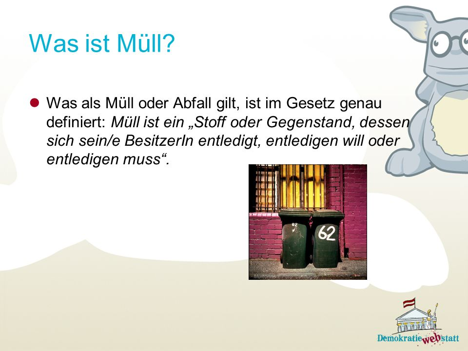 Was ist Müll