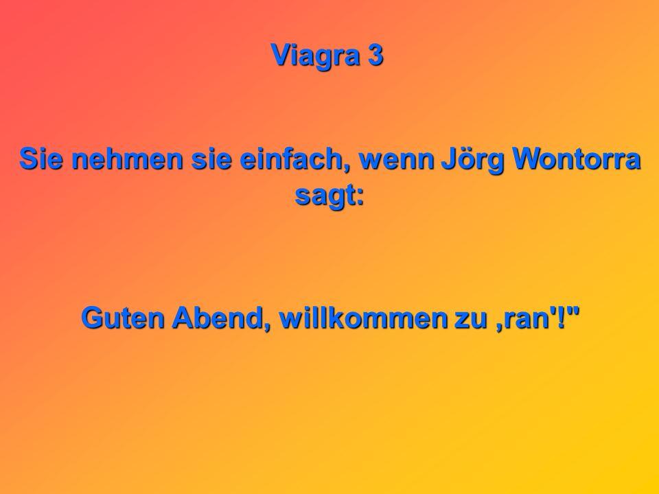 Sie nehmen sie einfach, wenn Jörg Wontorra sagt: