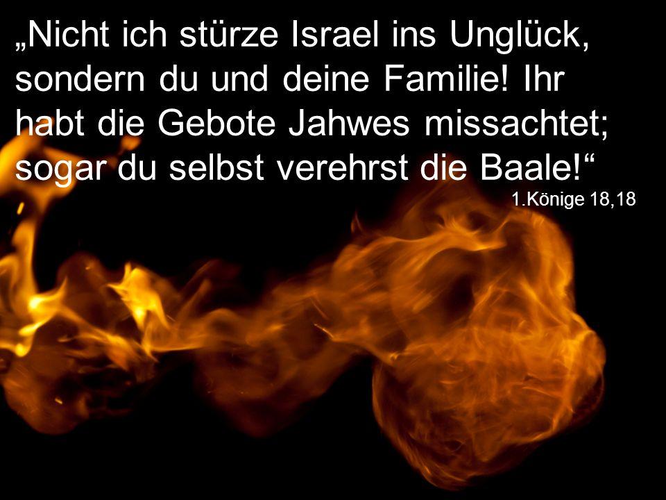 """""""Nicht ich stürze Israel ins Unglück, sondern du und deine Familie"""