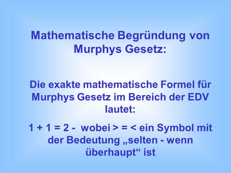 Mathematische Begründung von Murphys Gesetz: