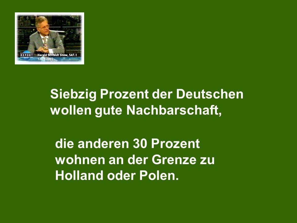 Siebzig Prozent der Deutschen