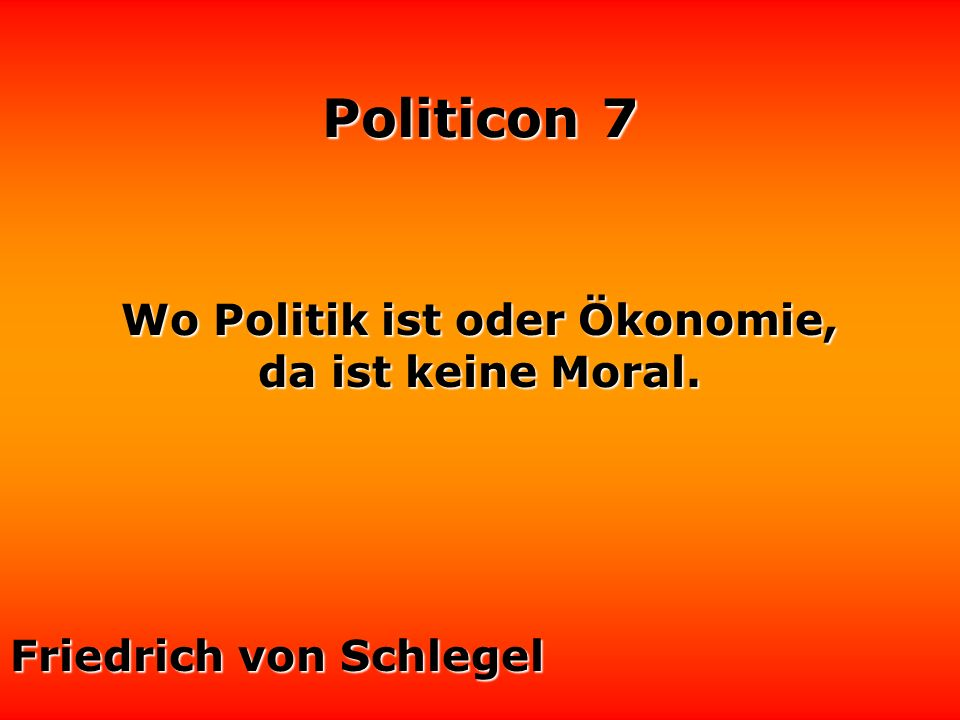 Wo Politik ist oder Ökonomie,
