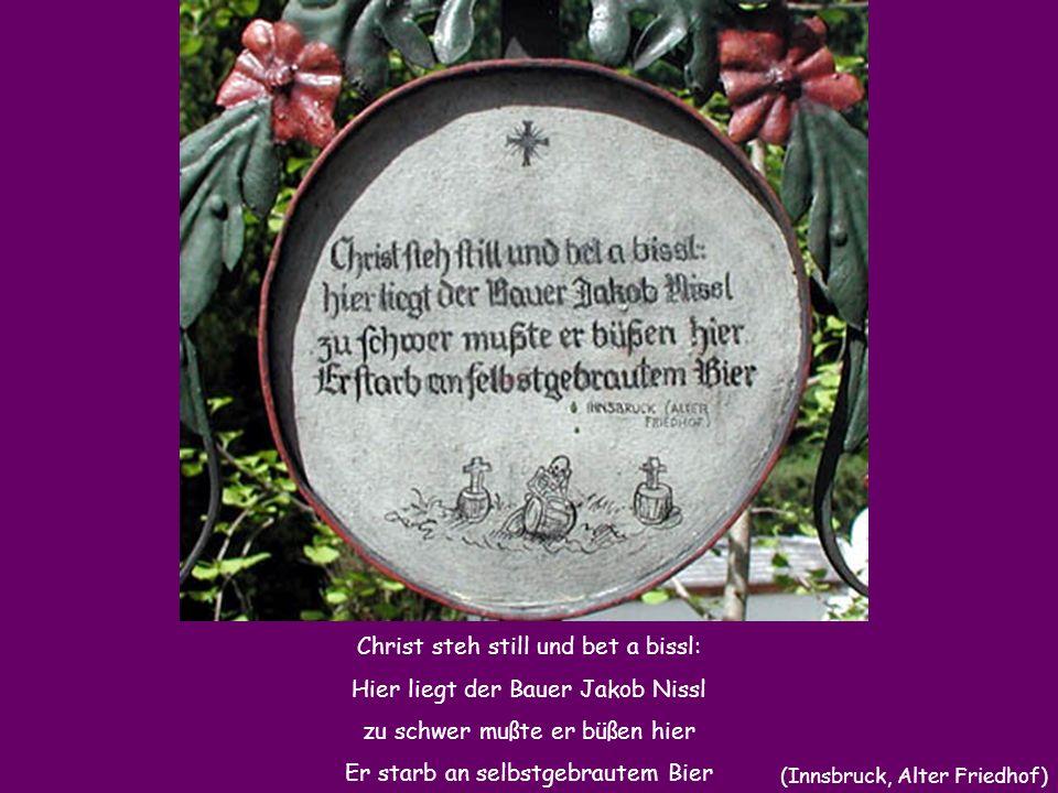 Christ steh still und bet a bissl: Hier liegt der Bauer Jakob Nissl