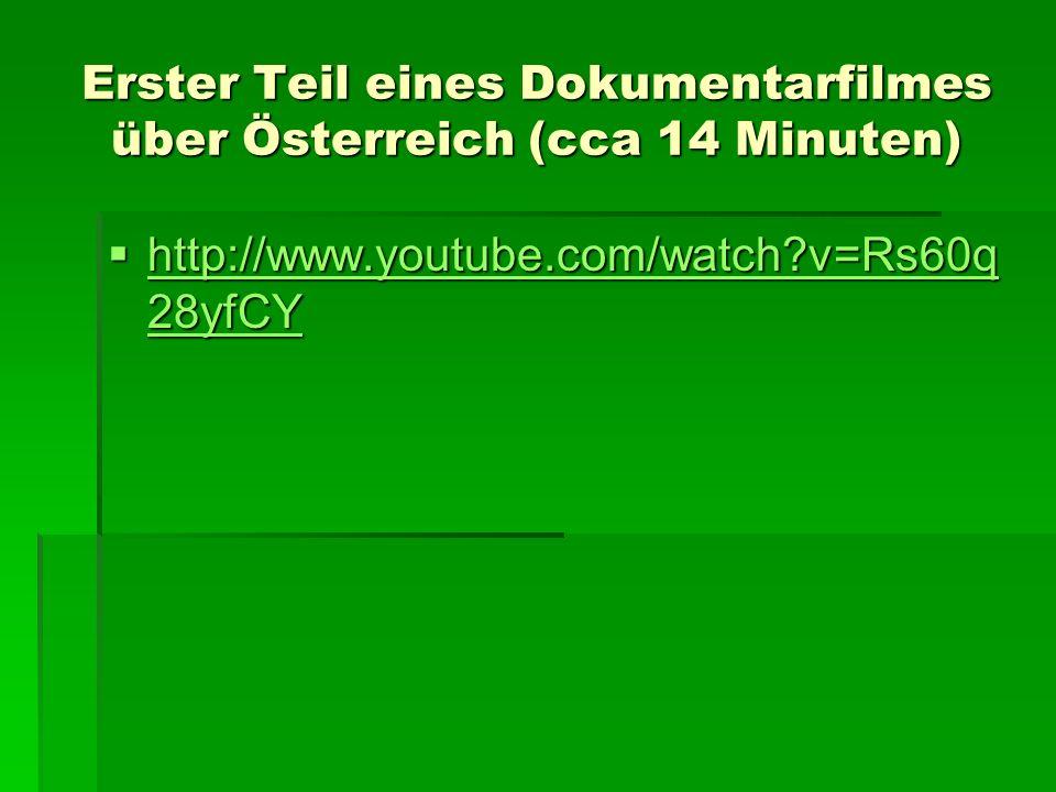 Erster Teil eines Dokumentarfilmes über Österreich (cca 14 Minuten)