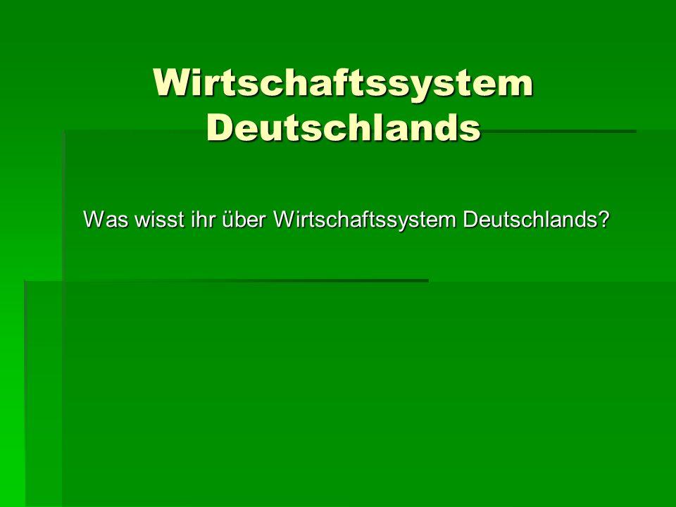 Wirtschaftssystem Deutschlands