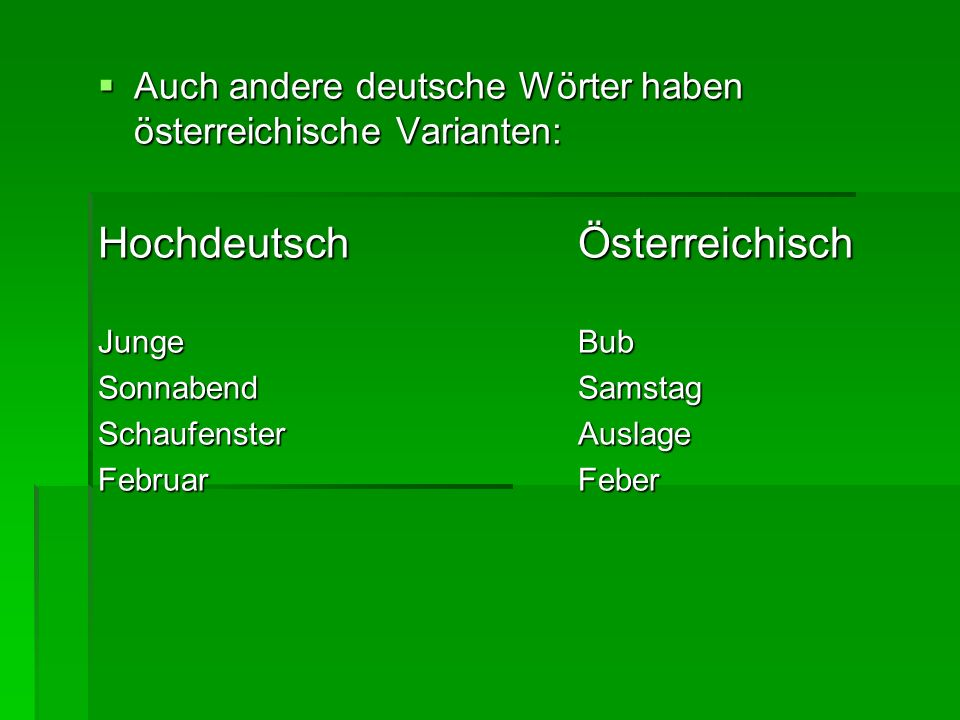 Hochdeutsch Österreichisch
