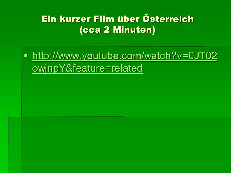 Ein kurzer Film über Österreich (cca 2 Minuten)