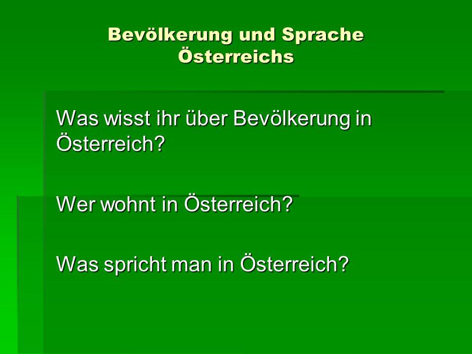Bevölkerung und Sprache Österreichs