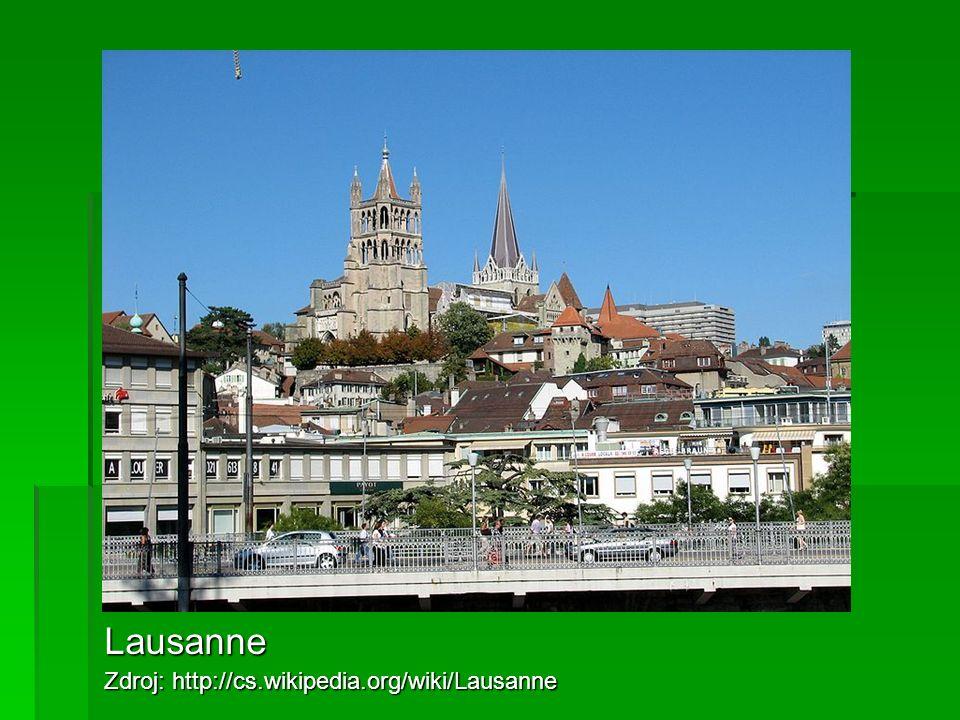 Lausanne Zdroj: http://cs.wikipedia.org/wiki/Lausanne