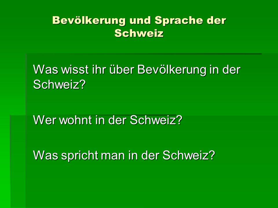 Bevölkerung und Sprache der Schweiz