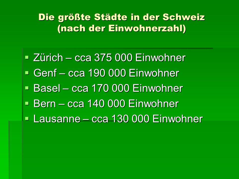 Die größte Städte in der Schweiz (nach der Einwohnerzahl)