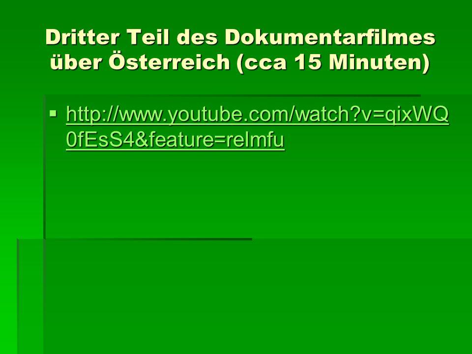 Dritter Teil des Dokumentarfilmes über Österreich (cca 15 Minuten)