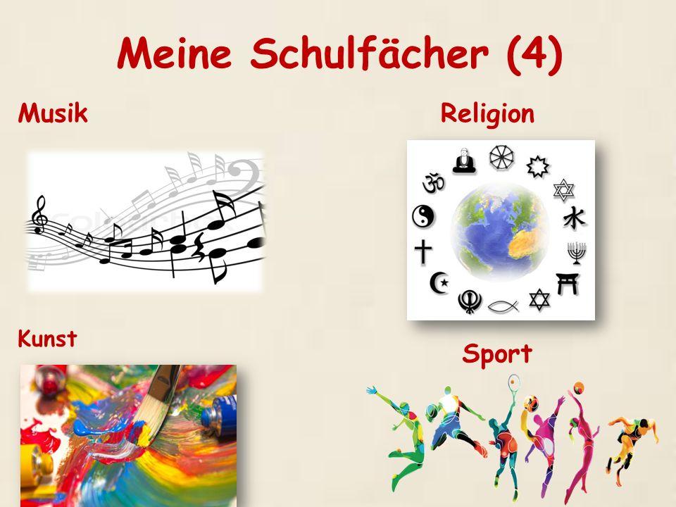 Meine Schulfächer (4) Musik Religion Kunst Sport